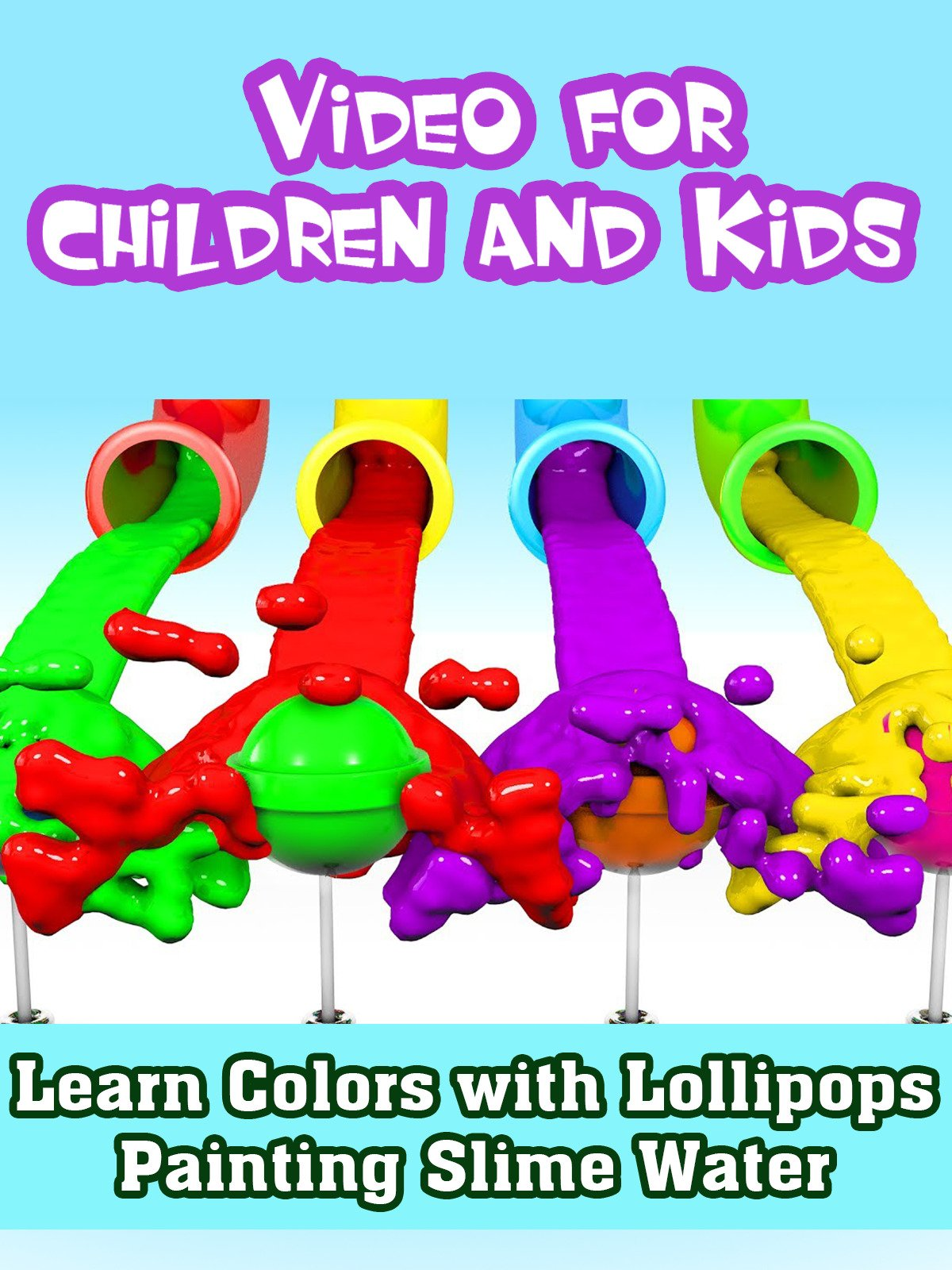 Learn Colors with Lollipops Painting Slime Water for Baby Children and Kids