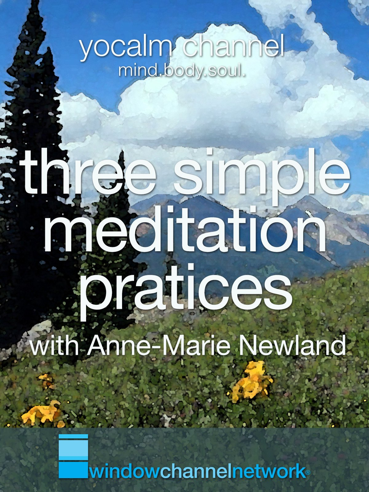 Three Simple Meditation Practices with Anne-Marie Newland