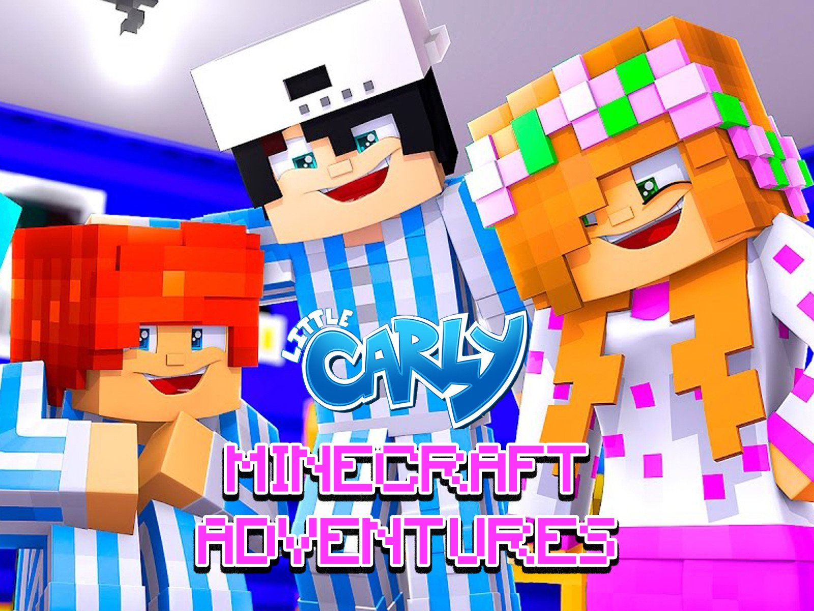 Little Carly Minecraft Adventures