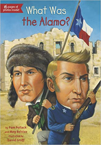 What Was the Alamo? (What Was...?)