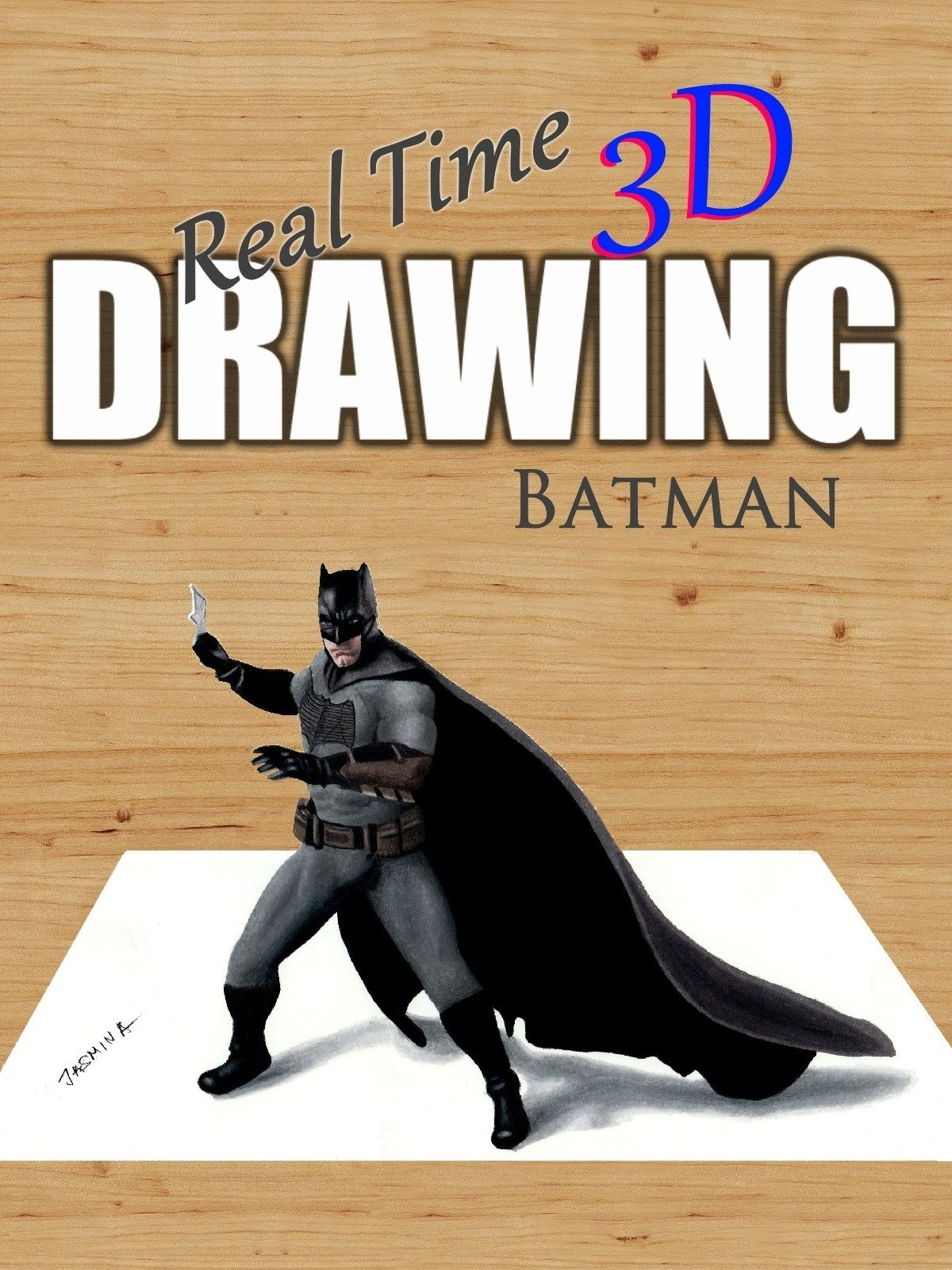 Real Time 3D Drawing Batman