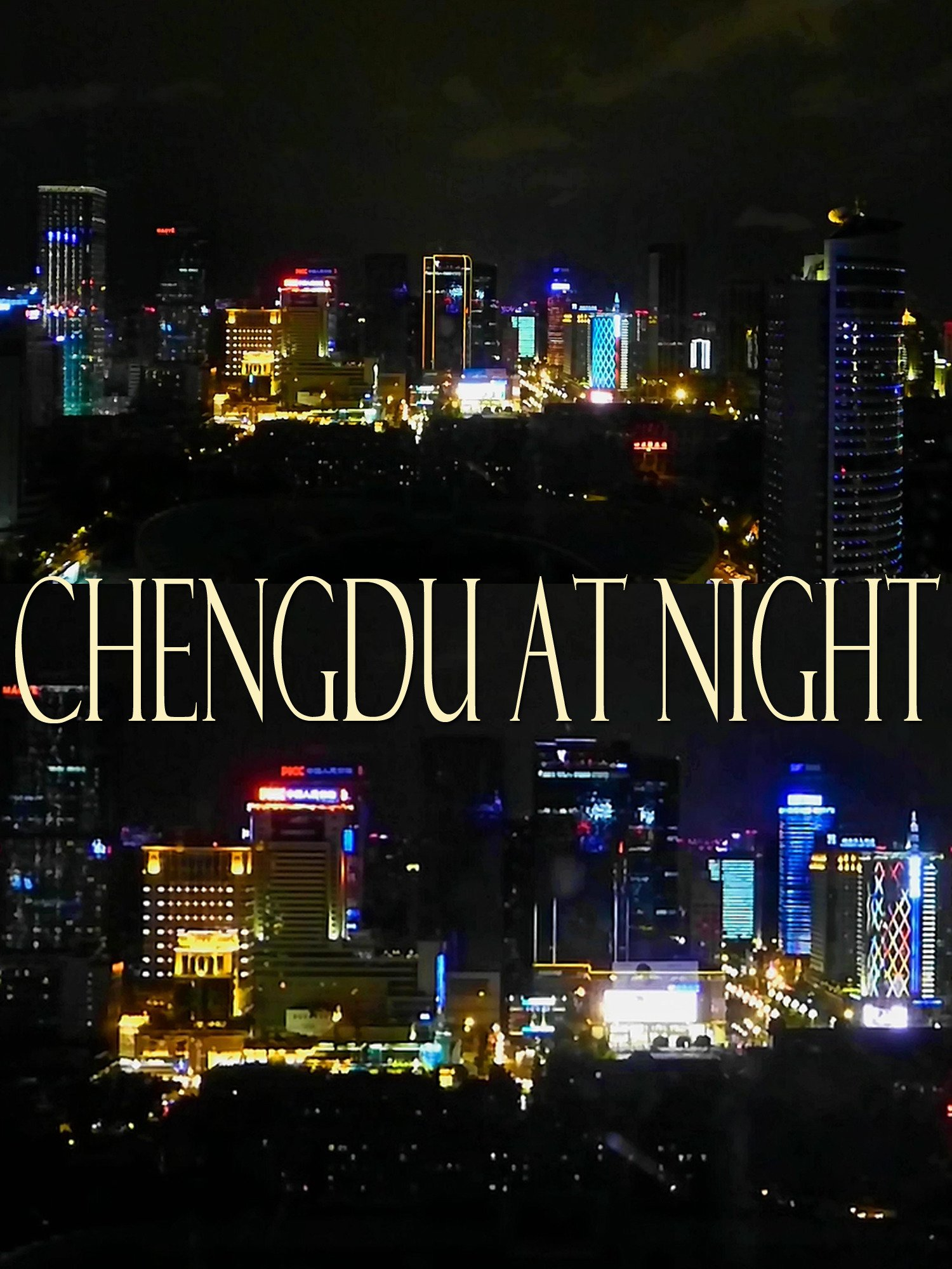 Chengdu at night on Amazon Prime Instant Video UK