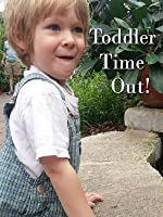 Toddler Time Out!