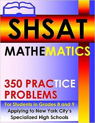SHSAT Mathematics - 350 Practice Problems
