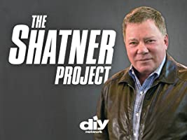 The Shatner Project Season 1 [HD]