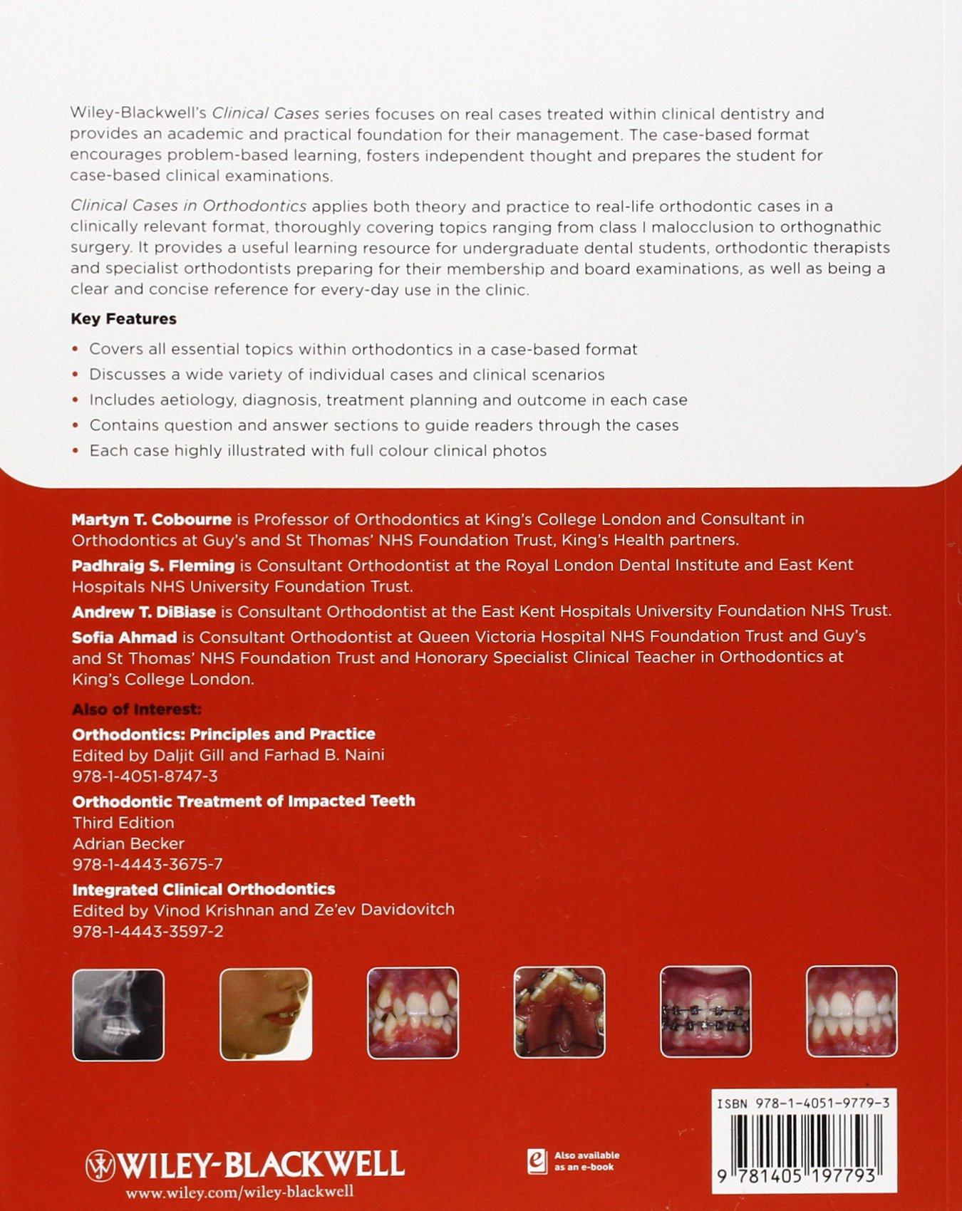 Clinical Cases in Orthodontics: Amazon.de: Martyn T. Cobourne, Padhraig S. Fleming, Andrew T. DiBiase, Sofia Ahmad: Fremdsprachige Bücher