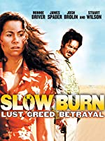 Slow Burn [HD]