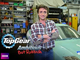 Top Gear: Ambitious But Rubbish [HD]