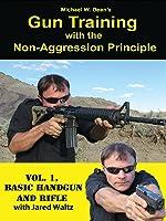 Gun Training With The Non-Aggression Principle, Vol 1