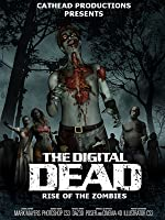 The Digital Dead - Rise of the Zombies