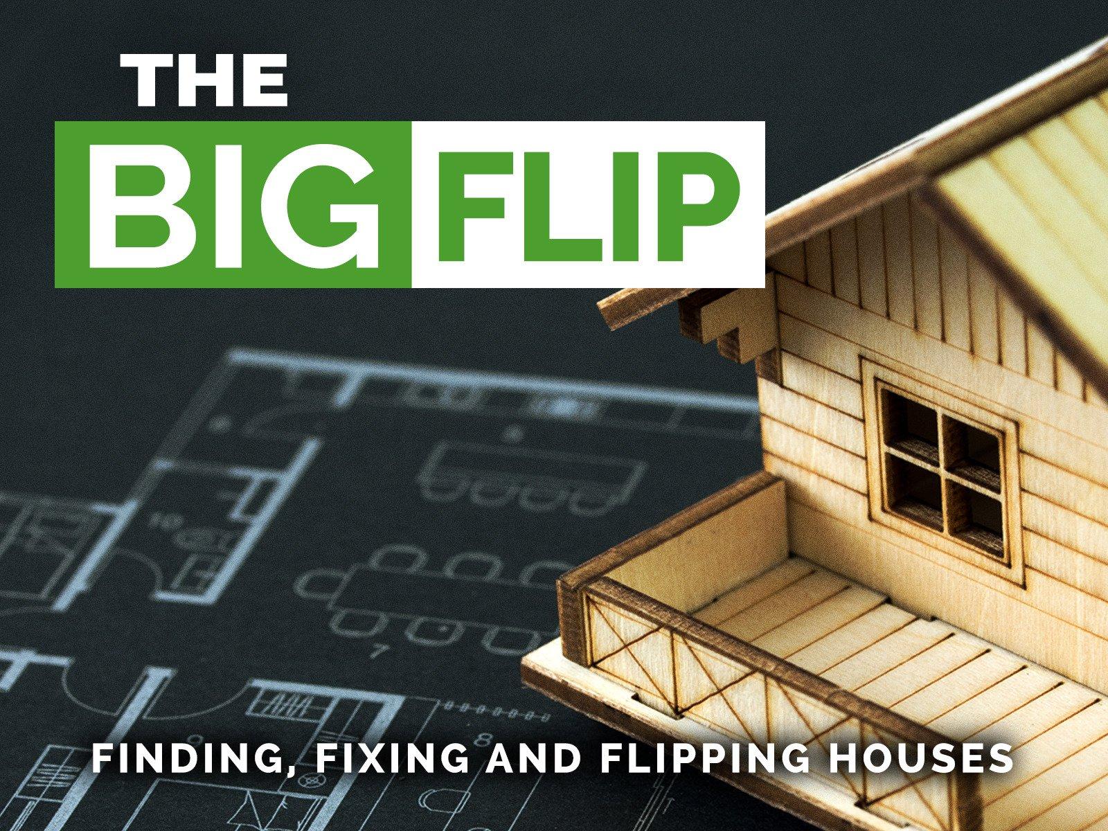 The Big Flip - Season 1