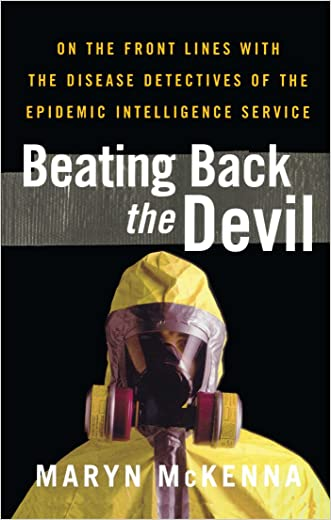 Beating Back the Devil written by Maryn McKenna