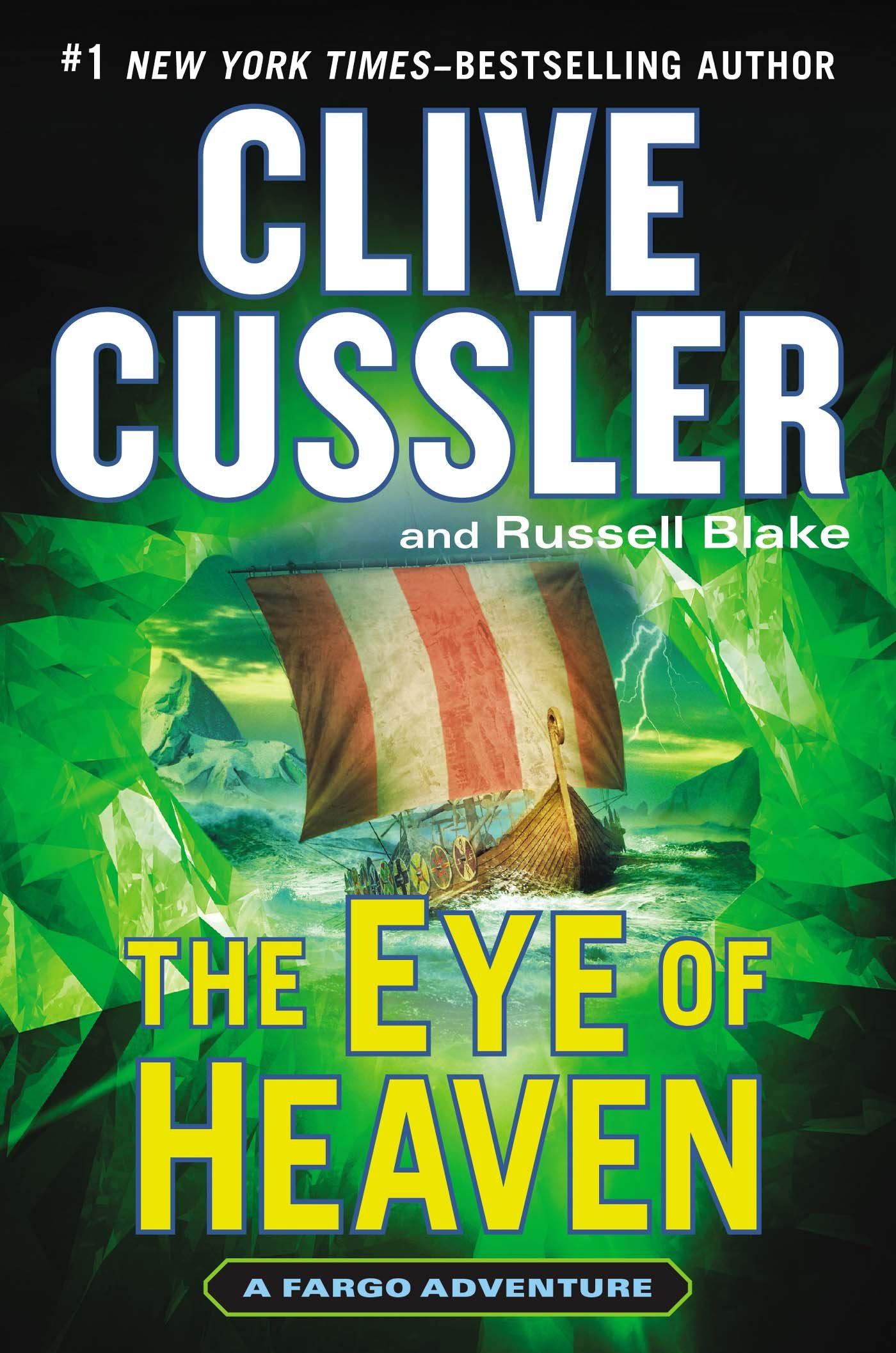 The Eye of Heaven (A Fargo Adventure) - Clive Cussler, Russell Blake