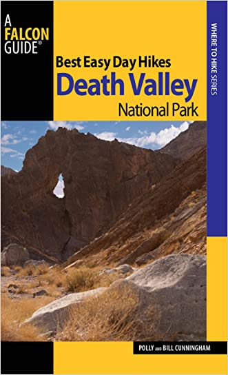 Best Easy Day Hikes Death Valley National Park (Best Easy Day Hikes Series) written by Bill Cunningham
