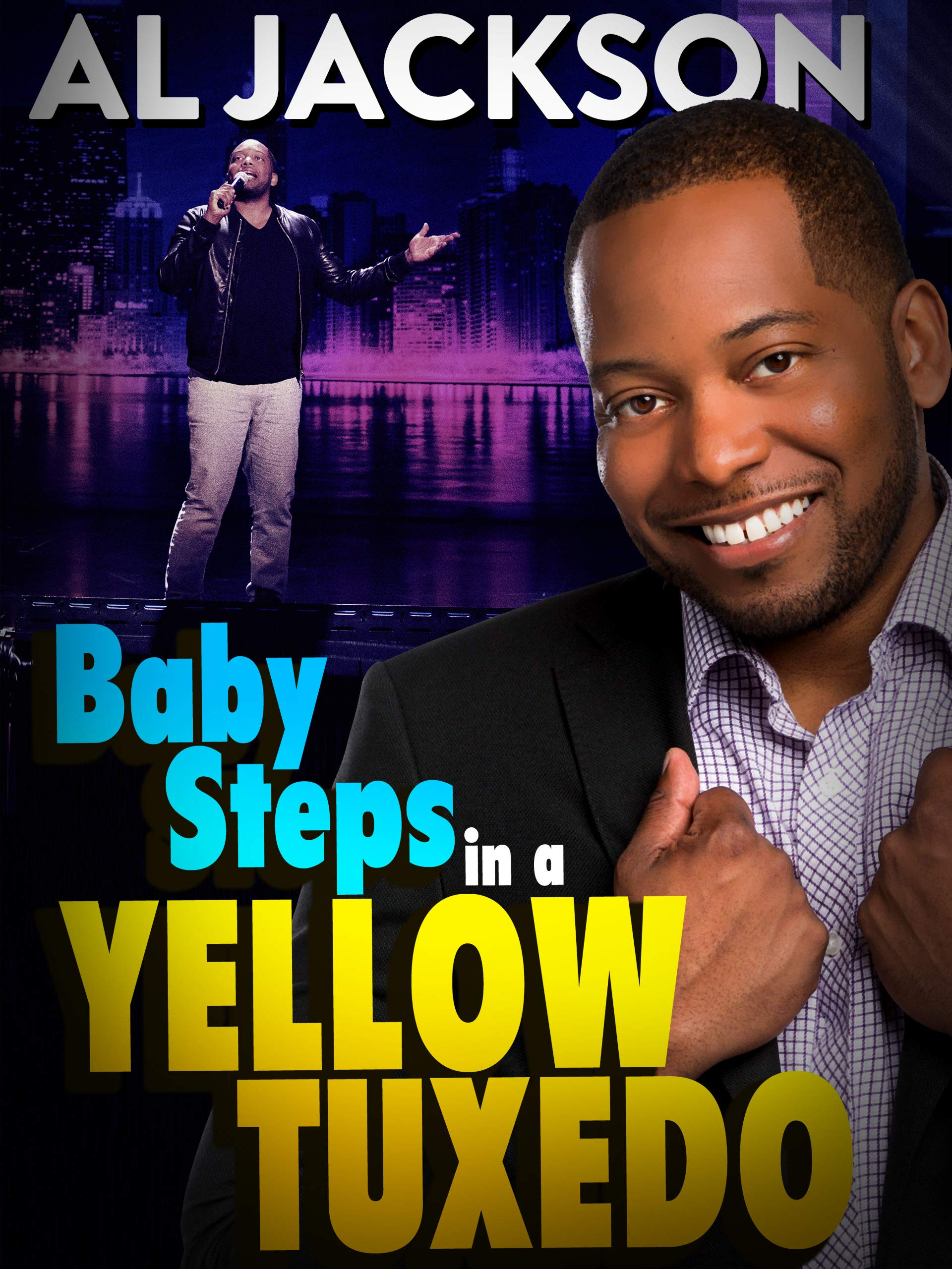 Al Jackson: Baby Steps in a Yellow Tuxedo on Amazon Prime Instant Video UK