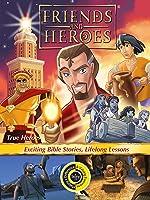 Friends and Heroes - True Heroes