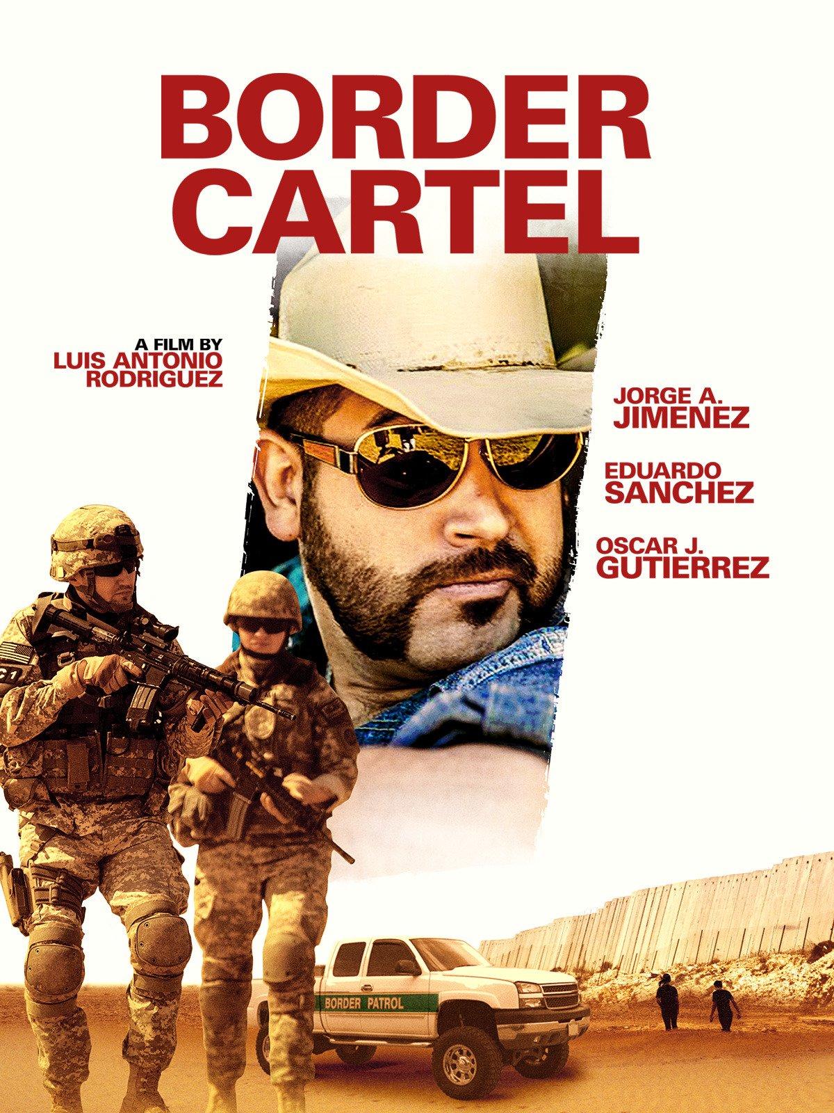 Border Cartel on Amazon Prime Video UK