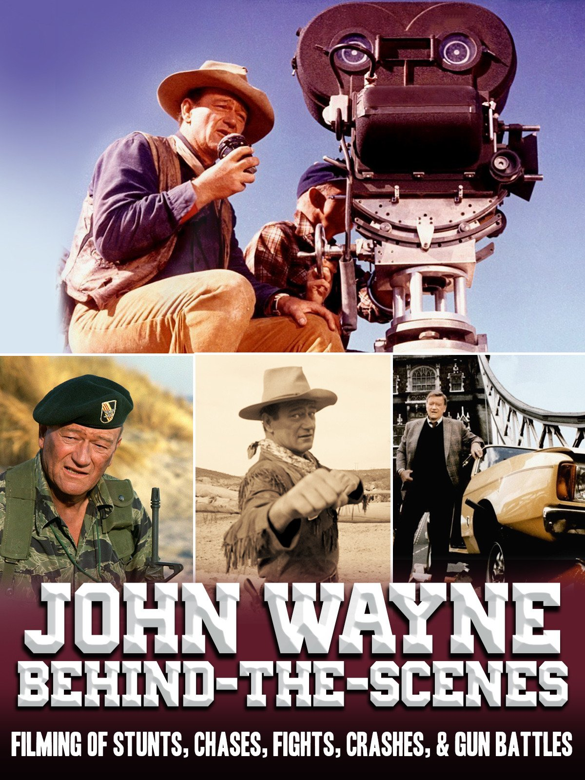 John Wayne Behind-the-Scenes...Filming Of Stunts, Chases, Fights, Crashes, & Gun Battles