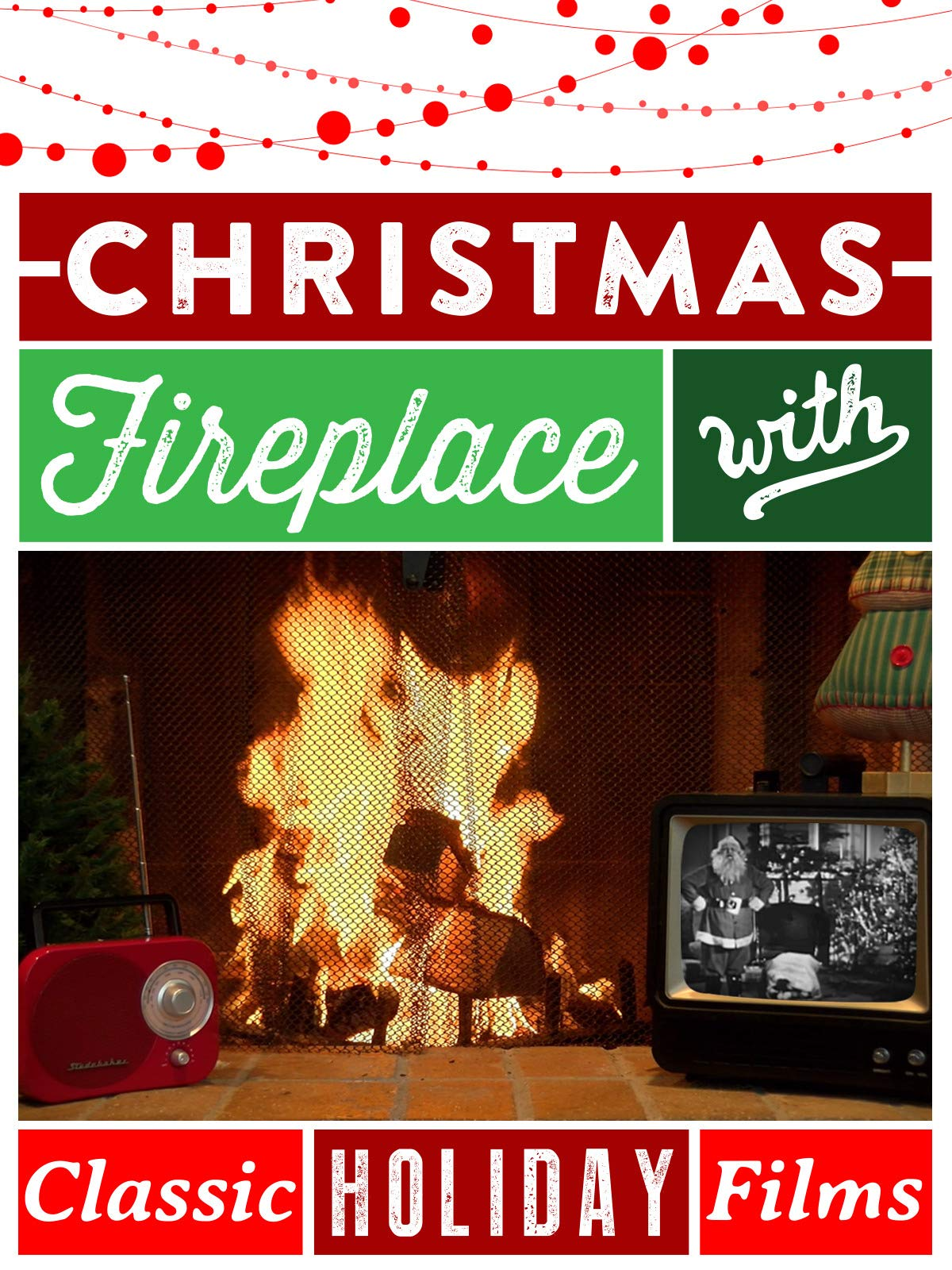 Christmas Fireplace - With Classic Holiday Films!