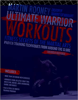 Ultimate Warrior Workouts (Training for Warriors): World Edition