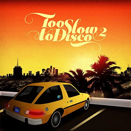 Too Slow to Disco Vol 2 [12 inch Analog]
