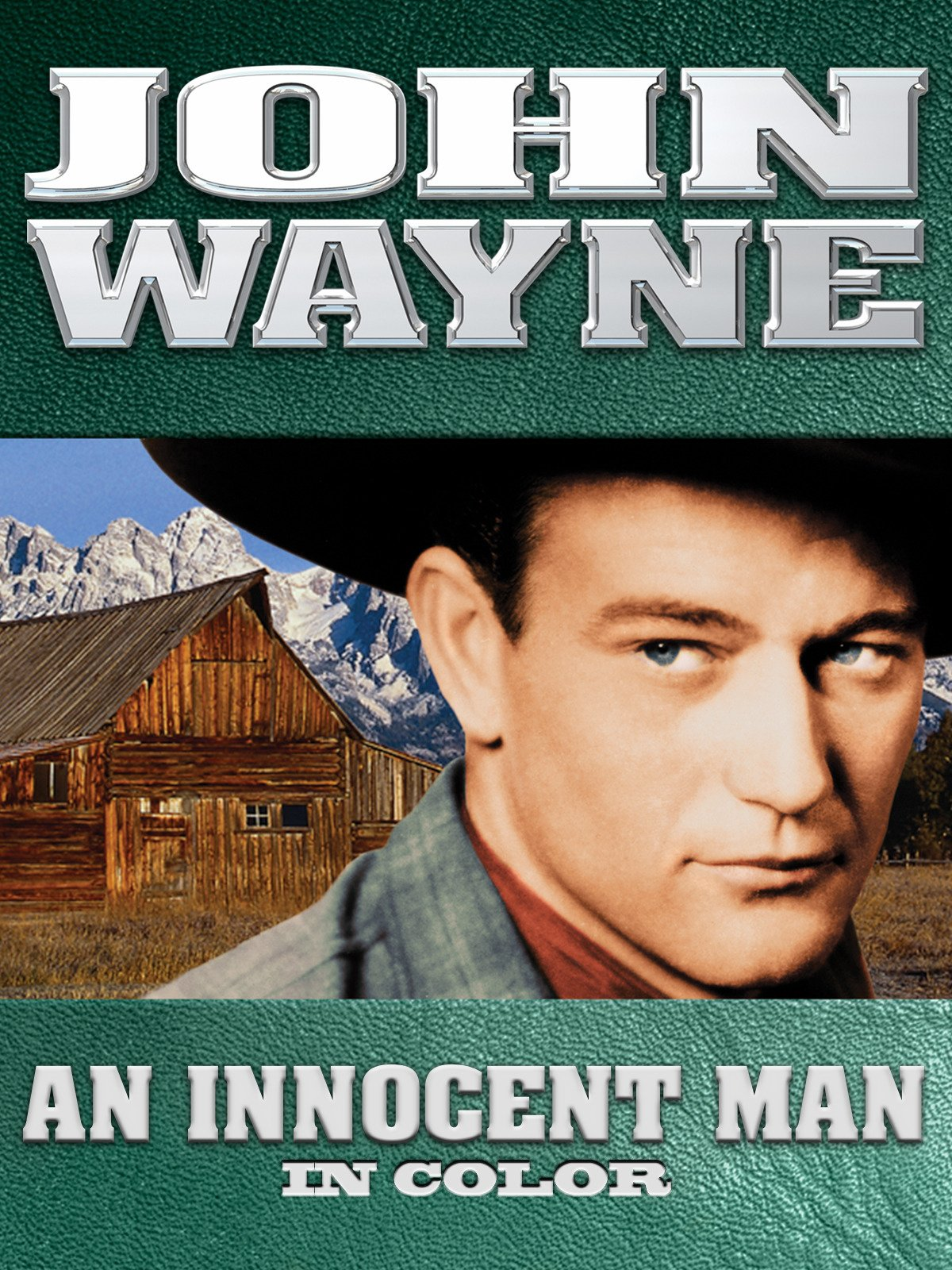 John Wayne: An Innocent Man (In Color)