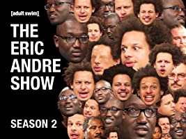The Eric Andre Show Season 2