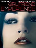 Girlfriend Experience - Aus dem Leben eines Luxux-Callgirls