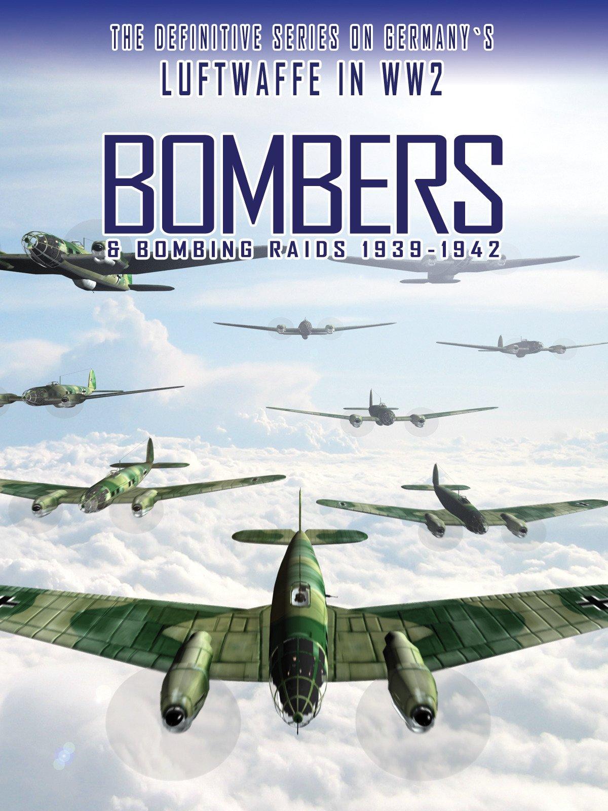 Bombers & Bombing Raids