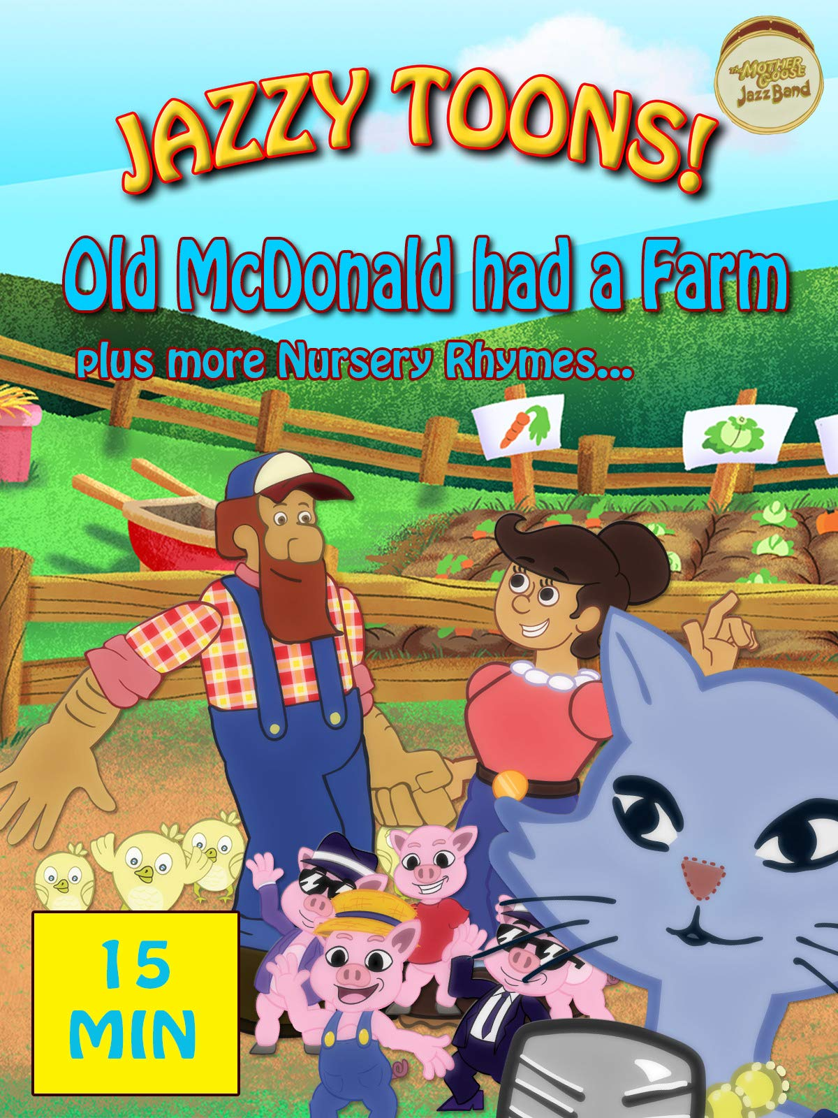 Jazzy Toons! Old McDonald Had a Farm Plus More Nursery Rhymes