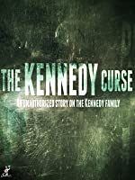 The Unauthorized Story: The Kennedy Curse
