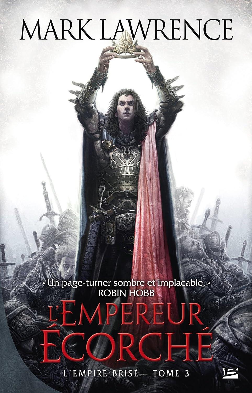 L'Empire Brisé, Tome 3 : L'empereur Écorché 81xwcGvsAIL._SL1500_