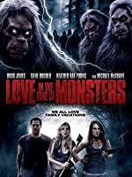 Love in the Time of Monsters [HD]