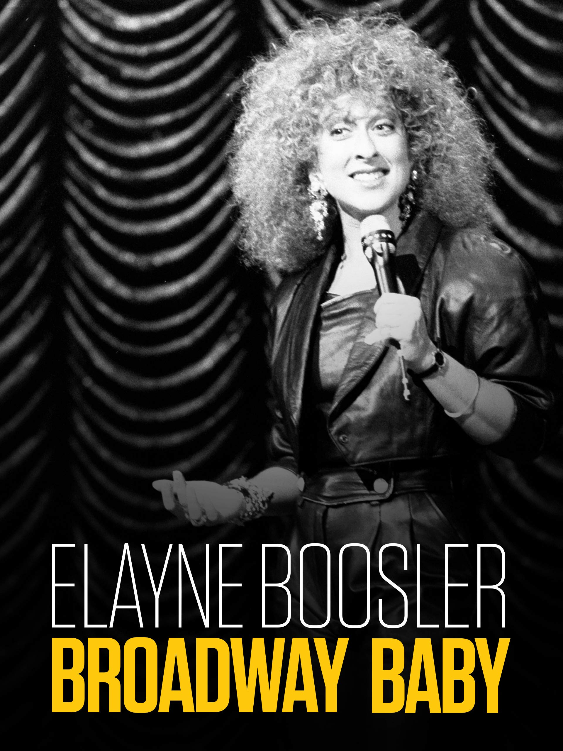 Elayne Boosler: Broadway Baby