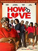 How To Love [HD]
