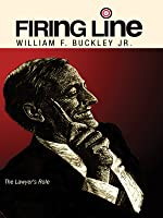 """Firing Line with William F. Buckley Jr. """"The Lawyer's Role"""""""