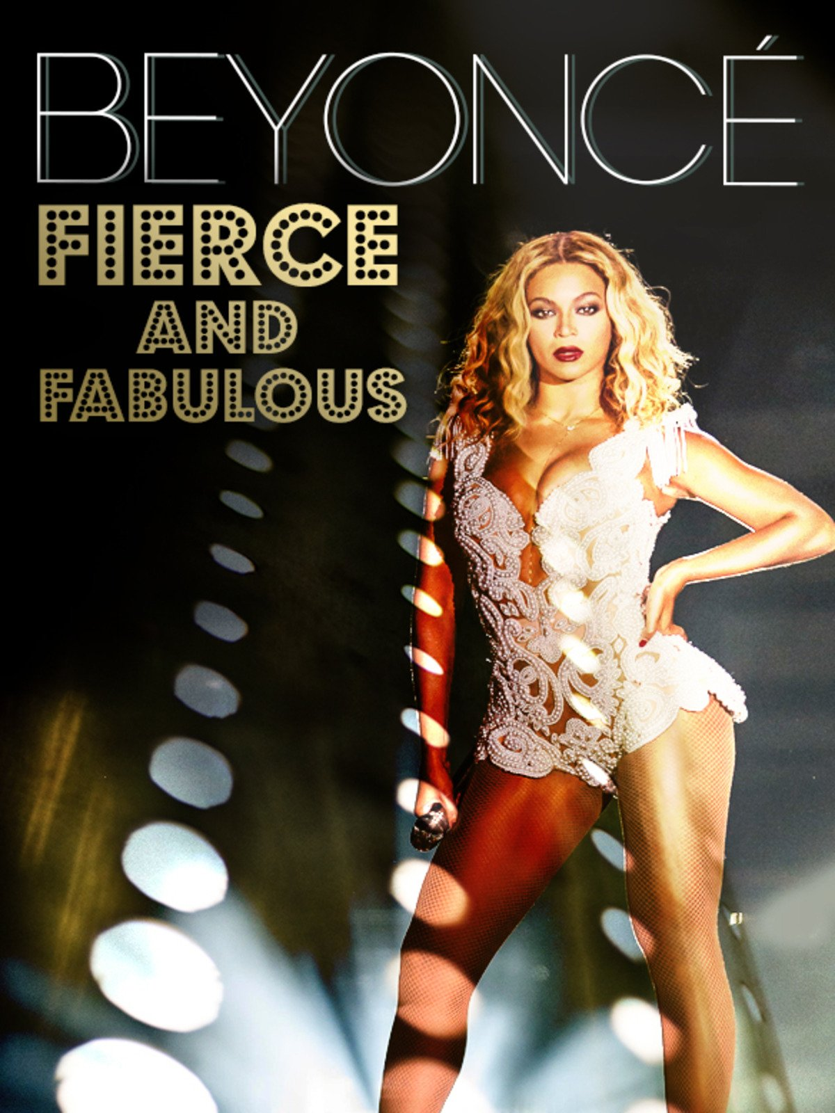Beyoncé: Fierce and Fabulous
