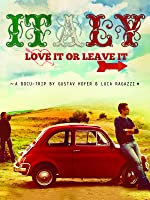 Italy: Love it or Leave it (English Subtitled)