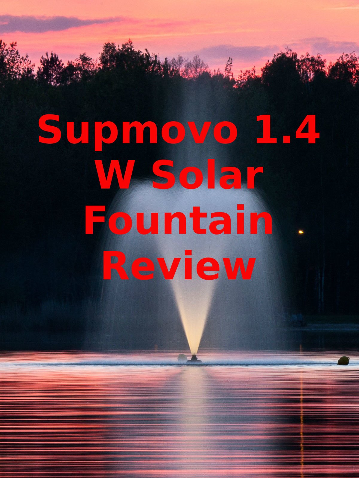Review: Supmovo 1.4 W Solar Fountain Review on Amazon Prime Video UK
