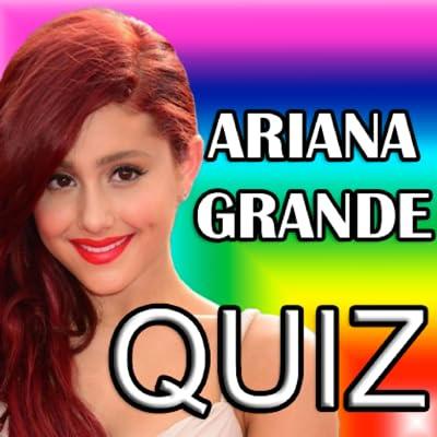 Ariana Grande Quiz