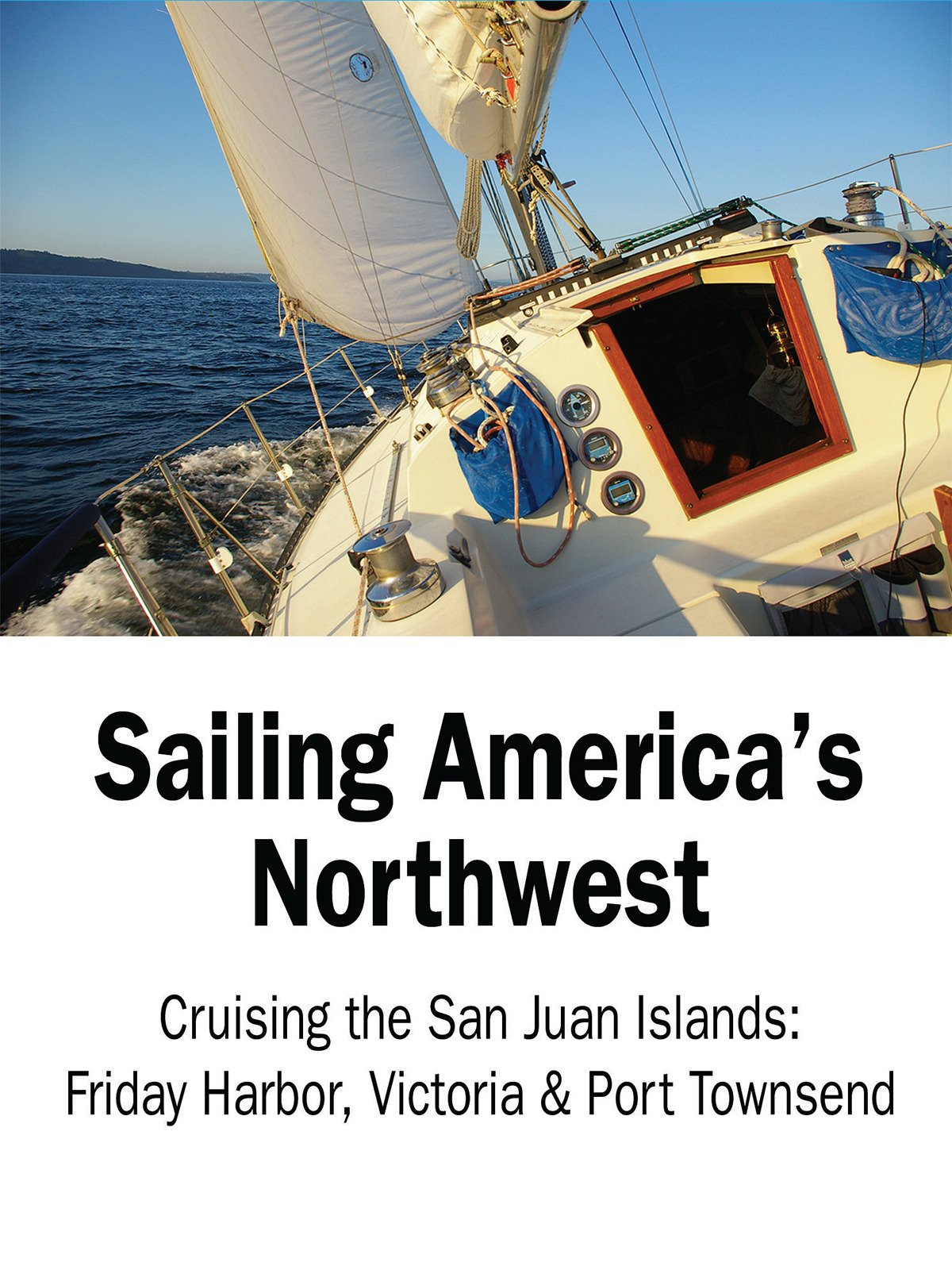 Sailing America's Northwest