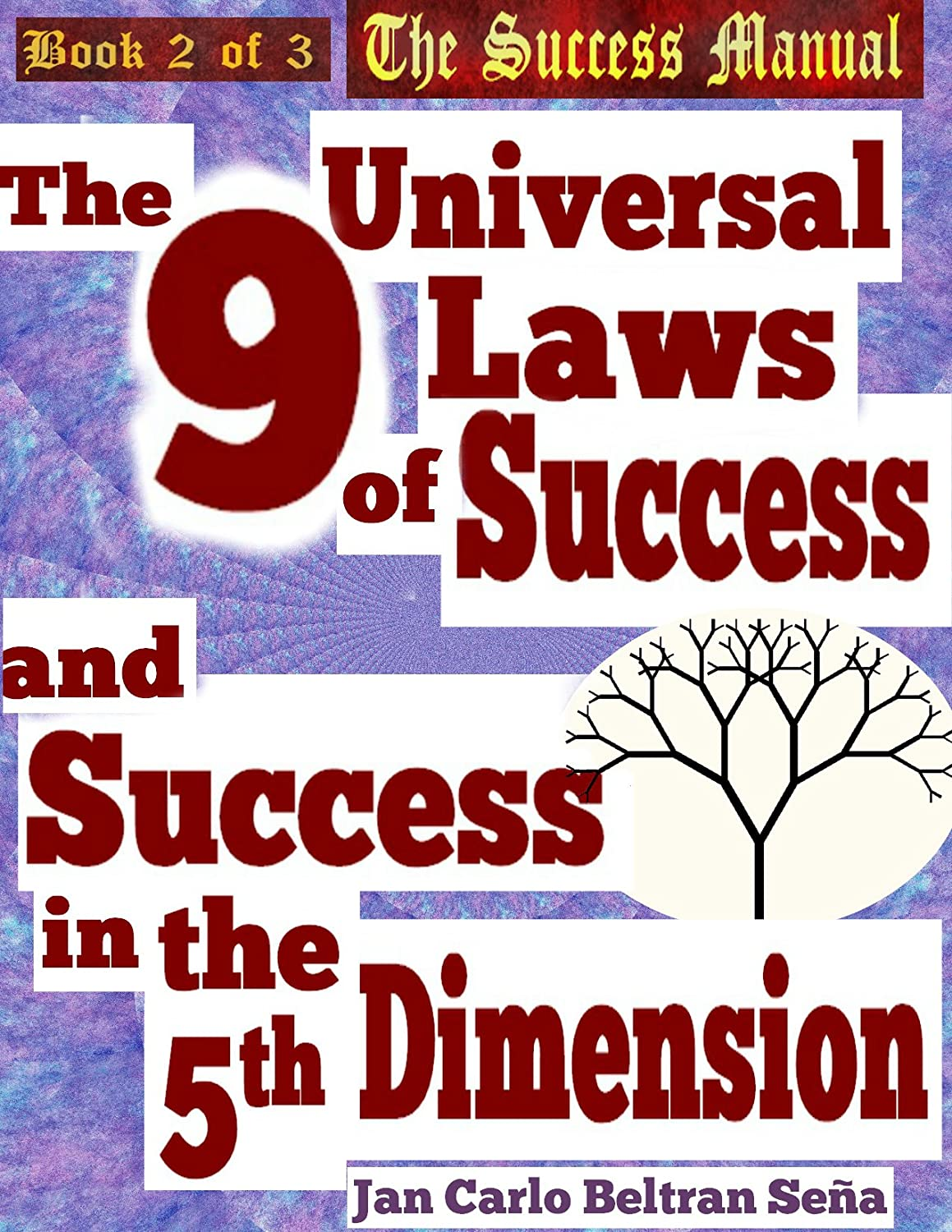 Book-2-the-9-universal-laws-of-success-and-success-in-the-5th-dimension-Cover