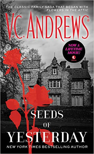 Seeds of Yesterday (Dollanganger Book 4) written by V.C. Andrews