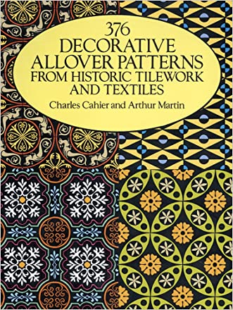 376 Decorative Allover Patterns from Historic Tilework and Textiles (Dover Pictorial Archive)