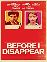 Before I Disappear [HD]