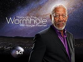 Morgan Freeman's Through The Wormhole Season 4