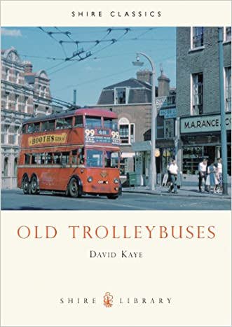 Old Trolleybuses (Shire Library)