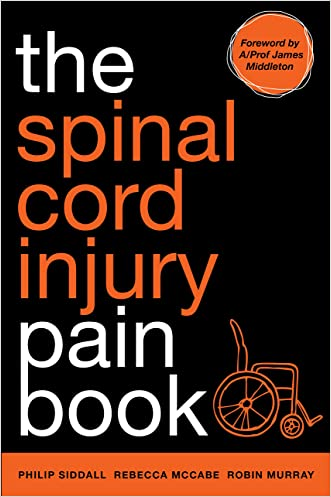 The Spinal Cord Injury Pain Book written by Philip Siddall