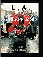 L.A. Street Life - RIP Dead Homies vol 1