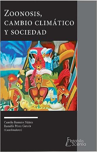 Zoonosis, cambio climático y sociedad (Spanish Edition)